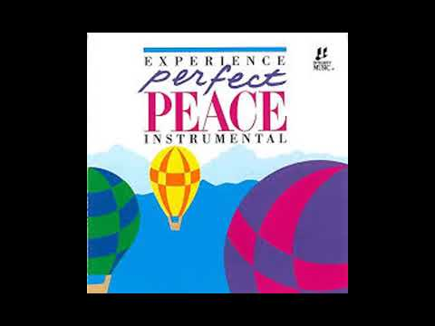 Perfect Peace Instrumental / Interludes Integrity Music 1991