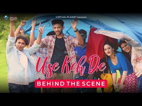 Making of USE KEH DE - DEEP |PRASHANT MURTY | ft. URVASHI PARDESHI | LATEST HINDI SONG 2018