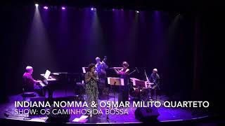 A FELICIDADE | Indiana Nomma & Osmar Milito Trio