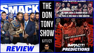 🔵AEW DYNAMITE 6/11/21 WATCH ALONG  | WWE SMACKDOWN RECAP | IMPACT AGAINST ALL ODDS PREDICTIONS