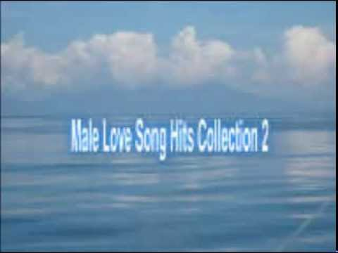 MALE LOVE SONG HITS COLLECTION 2