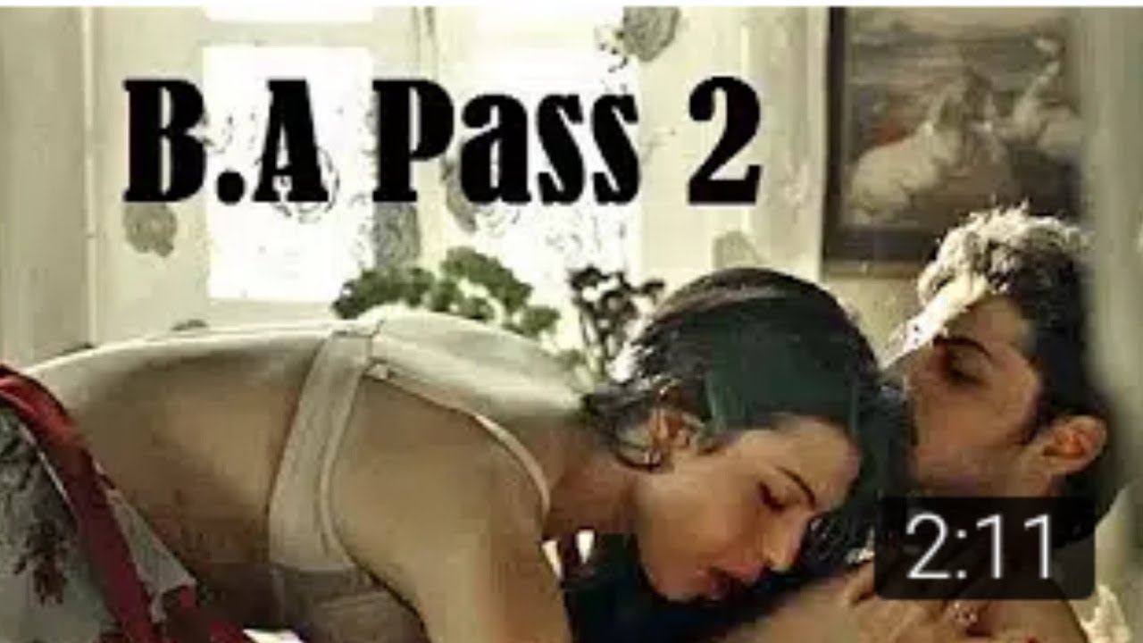 BA PASS 2 SEXIEST SCENES HD - YouTube