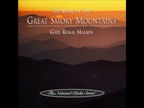 The Music Of The Great Smoky Mountains by Gary Remal Malkin