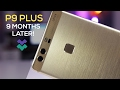 Huawei P9 Plus Review - Is it Still Worth It? (Over 9 Months Later!)