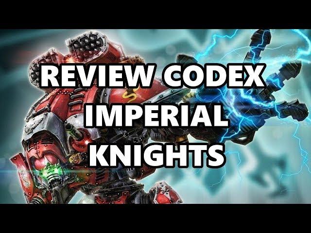 Commandeur TV - Fast review - Codex chevalier impérial (IK)