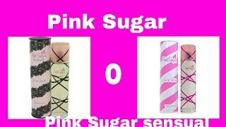 Pink Sugar o Pink Sugar Sensual?