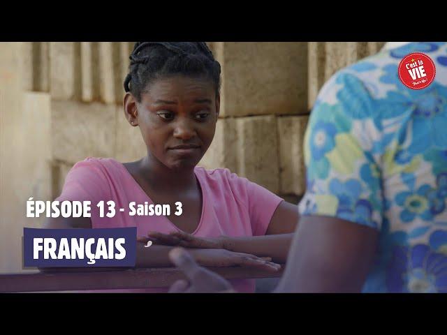 C'est la vie ! - Saison 3 - Episode 13