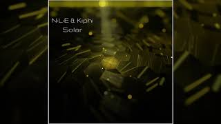 N:L:E (Natural Life Essence) & Kiphi - Solar (Ambient Electronica) [Full Album]