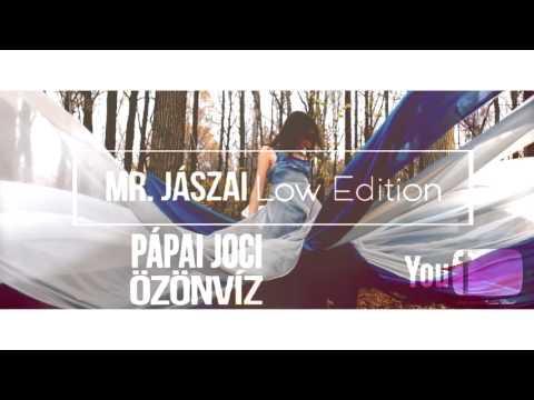 Pápai Joci - Özönvíz (Mr.Jászai Low Edition)