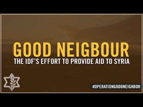 Operation Good Neighbor: Inside the IDF's effort to provide aid to Syria