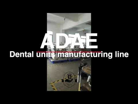 ADAE Dental units manufacturing line
