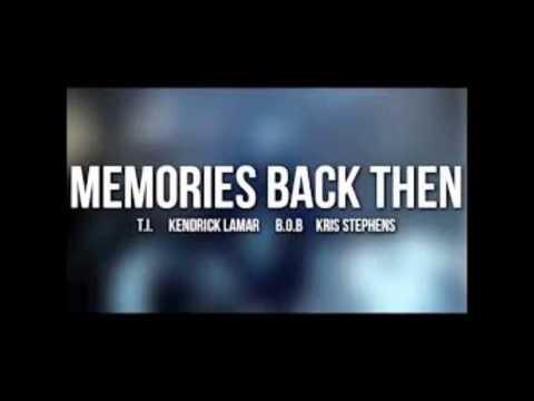 T.I. - Memories Back Then Ft. B.o.B Kendrick Lamar Kris Stephens (LYRICS)