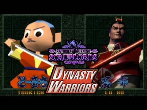 Saturday Morning Scrublords - Dynasty Warriors