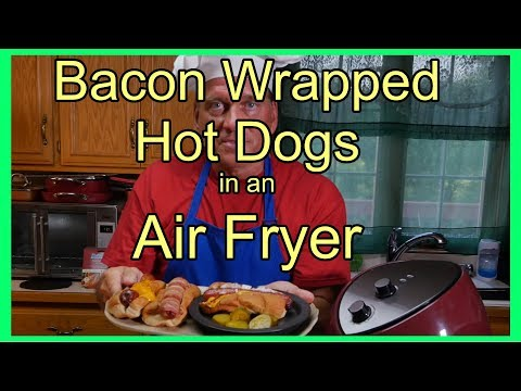 Bacon Wrapped Hot Dogs in an Air Fryer - Chili and Cheddar Dogs too!