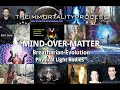 MIND OVER MATTER III - The Immortality Evolution - Light Body Ascension (+ subs)