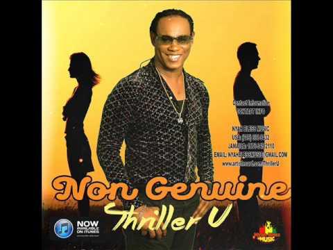 Thriller U - Non Genuine (New Single) (Nyah Bless Music) (February 2017)