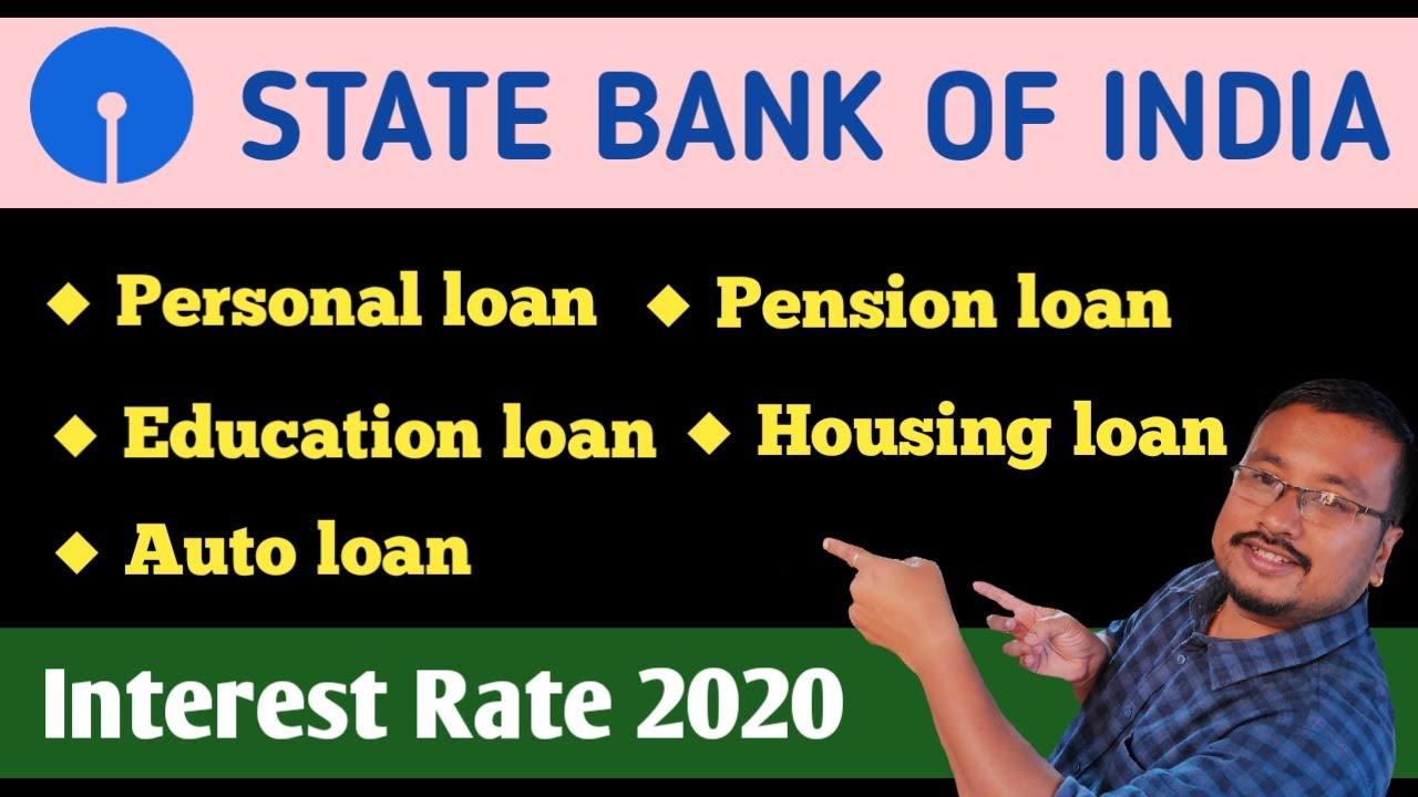 Sbi Personal Loan Housing Loan Auto Loan Education Loan Interest Rate In August 2020 Youtube