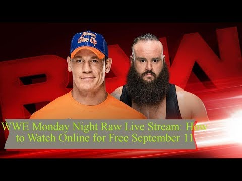WWE Monday Night Raw Live Stream: How To Watch Online For Free September 11 || TENTEN TV