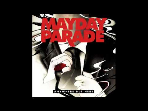 Mayday Parade- Anywhere But Here W/ Lyrics