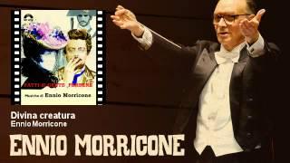 Ennio Morricone - Divina creatura - Fatti Di Gente Perbene (1974)