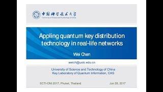 """Applying quantum key distribution technology in real-life network"" (ECTI-Con2017 Keynote Speech)"