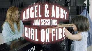 girl on Fire | Angel & Abby Jam Sessions by Angelica Hale