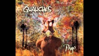 "Guauchos ""Pago"" 2013 (Full álbum)"