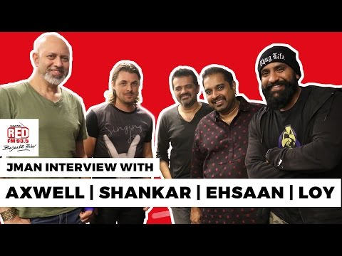 Axwell | Shankar | Ehsaan | Loy In An Exclusive Interview With JMan