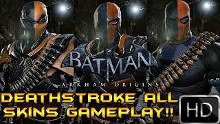 Batman Arkham Origins: Deathstroke Gameplay + 2 Skins! HD