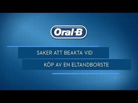 Saker att beakta vid köp av en Oral-B eltandborste 03b4e9544248a