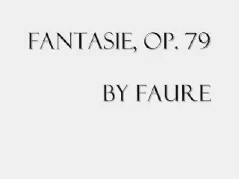 FANTASIE Op. 79; Faure - Irena Grafenauer