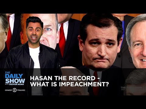 Hasan The Record - What is Impeachment? | The Daily Show
