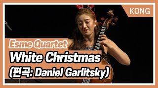 에스메콰르텟(Esme Quartet)_ White Christmas