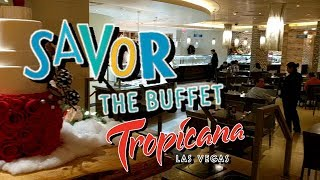 New Buffet at Tropicana (Savor the Buffet)