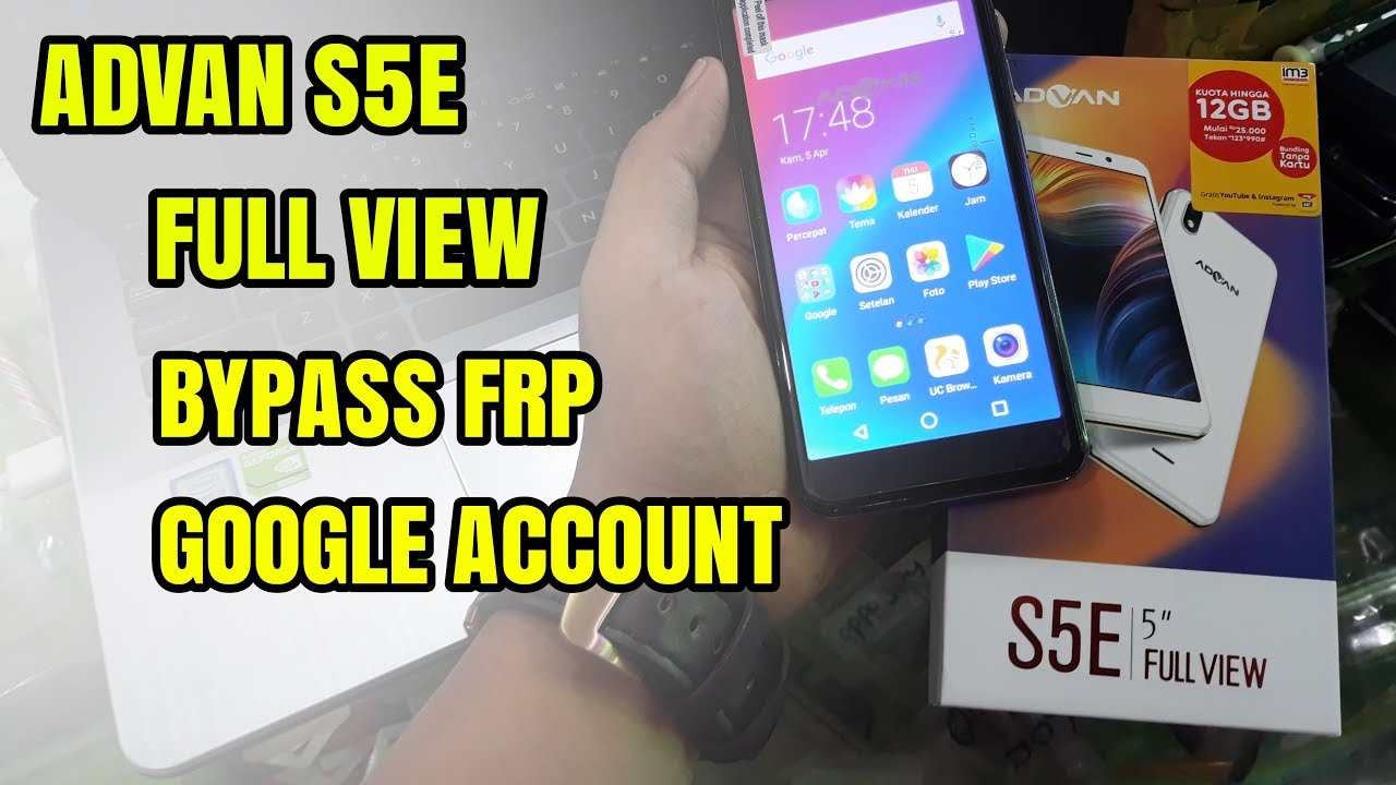 Cara Mudah Bypass Frp Lock Google Account Advan S5e Full View 2018