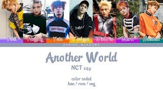 NCT 127 - Another World (Color Coded Han/Rom/Eng Lyrics)