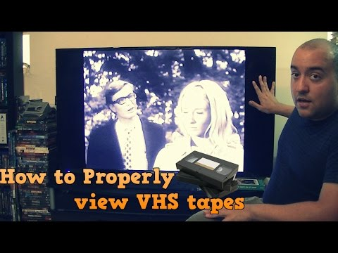 How To Properly View VHS Tapes