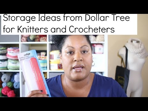 Quick Dollar Tree Haul For Storage Ideas For Knitters And Crocheters And A (Giveaway Closed)