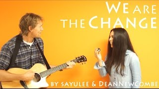 【MV】We Are The Change 〜私たちが変化を起こす!〜[Your Song #9]
