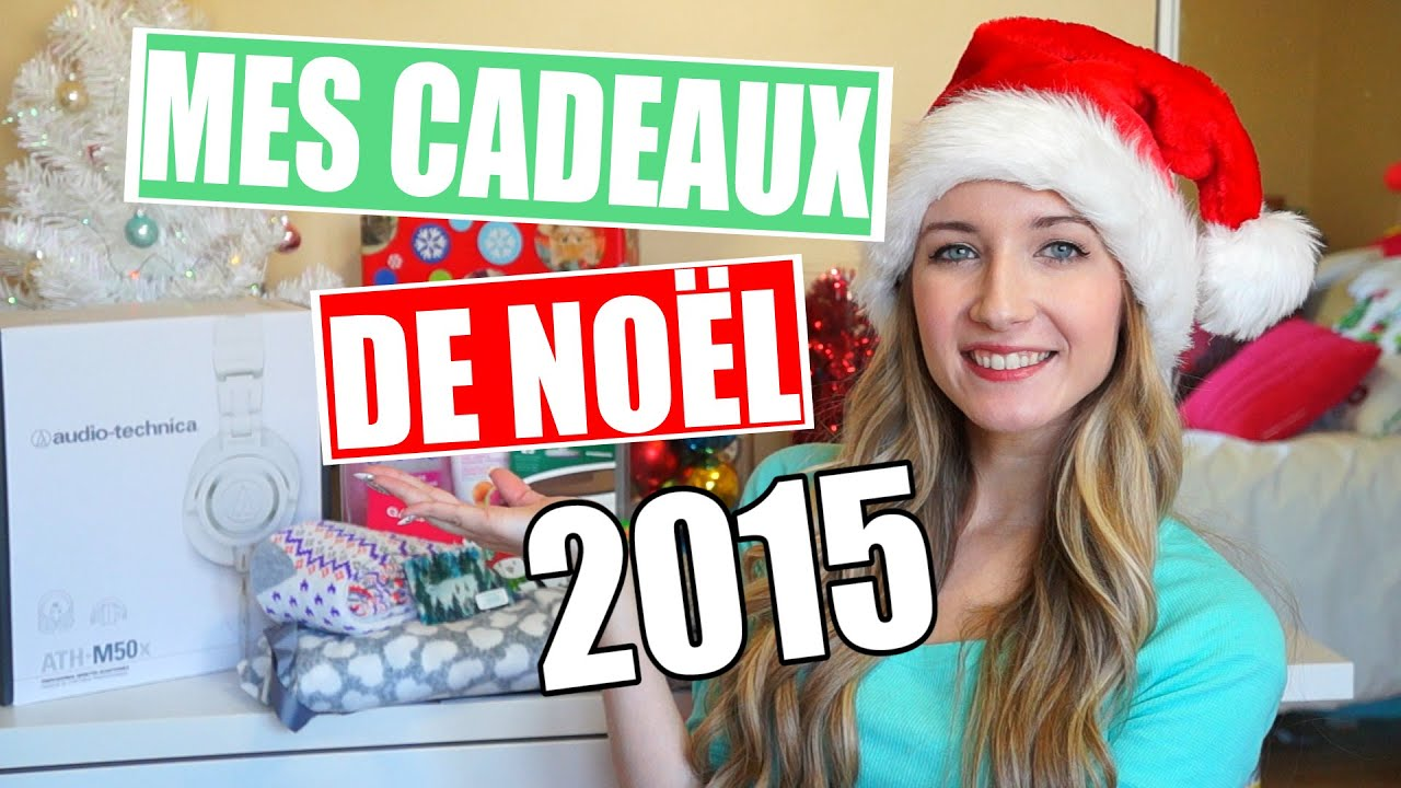 Mes cadeaux de no l 2015 youtube - Mes cadeaux de noel ...