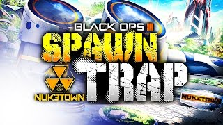 NUK3TOWN SPAWN TRAP! - Call of Duty: Black Ops 3 Gameplay!