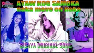 Ayaw Kog Samoka Naka Move on Nako (Official Lyric Video)