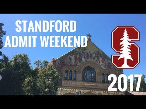 STANFORD ADMIT WEEKEND 2017