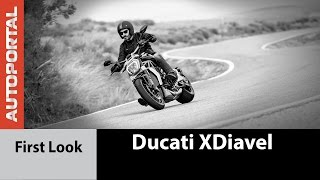 Ducati XDiavel First Look - Autoportal