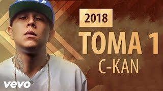 Letra C-kan - Toma 1 (Video Lyric) + MP3