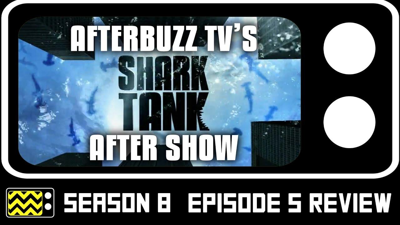 Shark Tank Season 8 Episode 5 Review & After Show | AfterBuzz TV ...