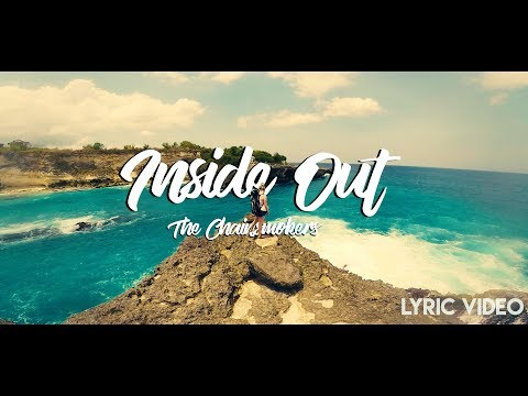 The Chainsmokers - Inside Out (Lyric Video)