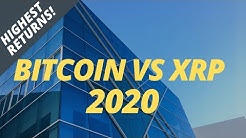 Bitcoin vs XRP: Which Crypto To Invest In 2020?