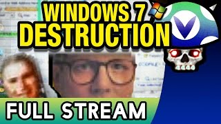 [Vinesauce] Joel - Windows 7 Destruction ( FULL STREAM )