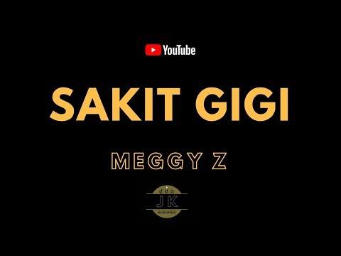 MEGGY Z - SAKIT GIGI _ KARAOKE DANGDUT _ TANPA VOKAL _ LIRIK